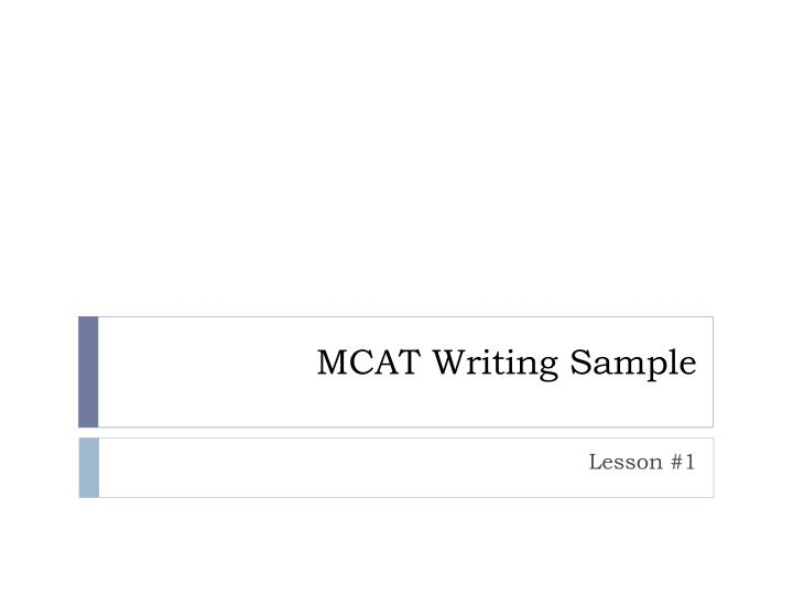 Mcat writing sample