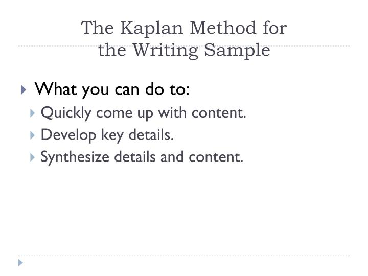 The Kaplan Method for