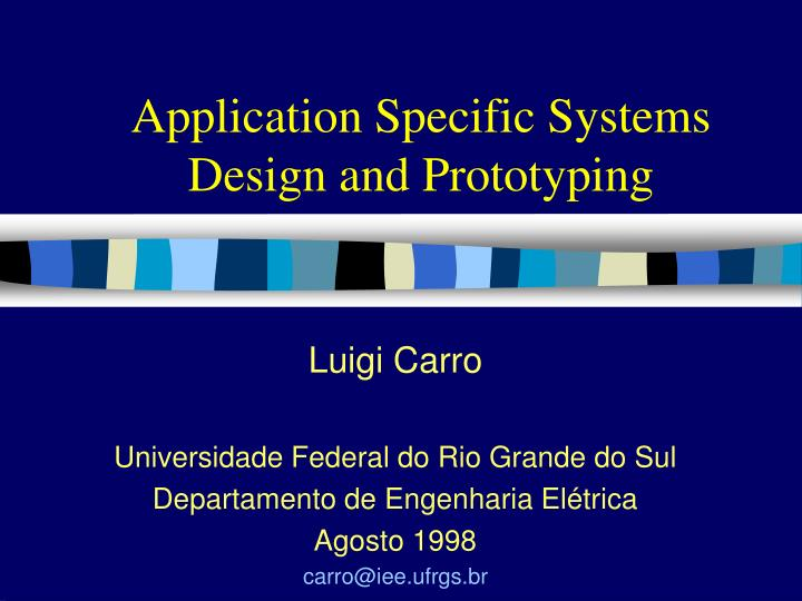 application specific systems design and prototyping