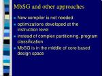 mbsg and other approaches