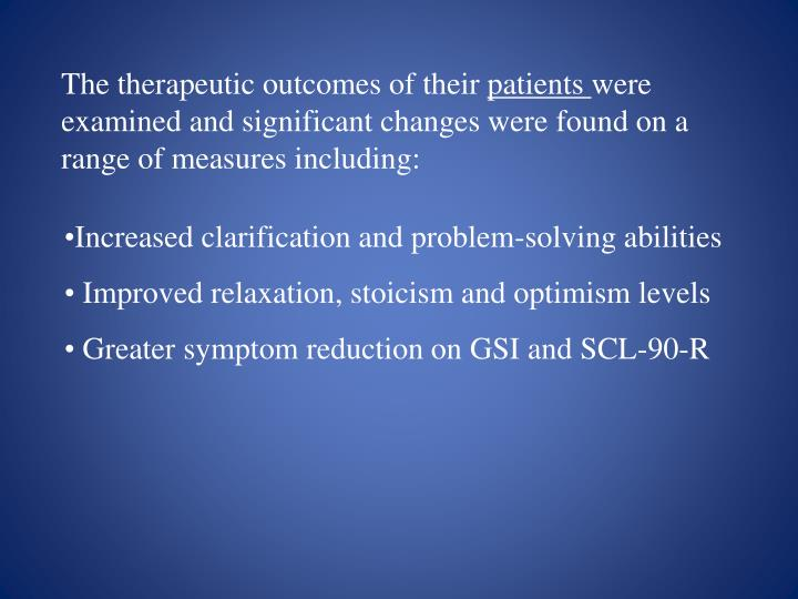 The therapeutic outcomes of their