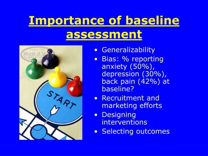 Importance of baseline assessment