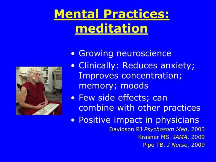 Mental Practices: meditation