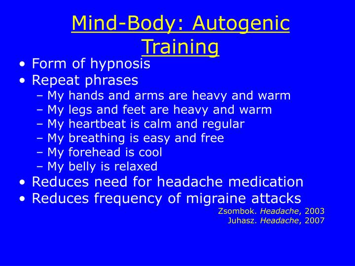 Mind-Body: Autogenic Training