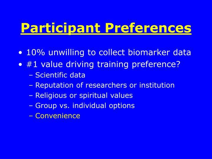 Participant Preferences