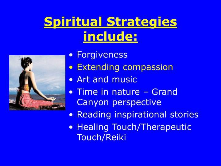 Spiritual Strategies include: