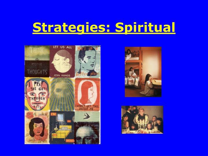 Strategies: Spiritual