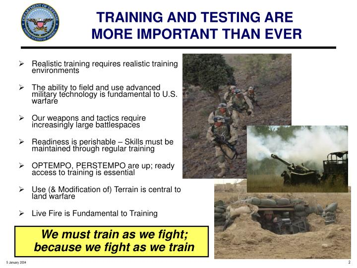 Training and testing are more important than ever