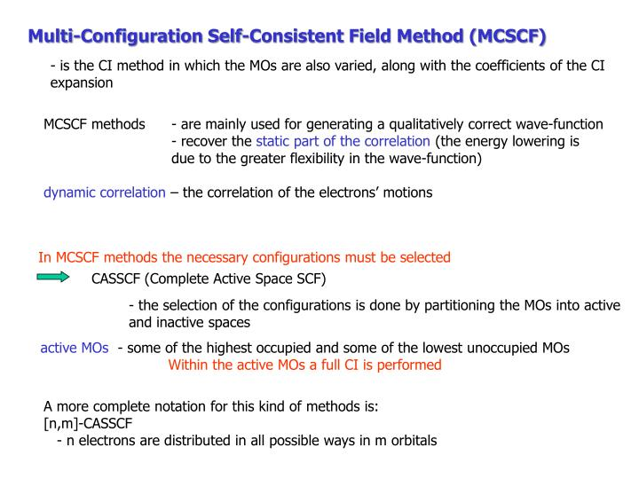 Multi-Configuration Self-Consistent Field Method (MCSCF)