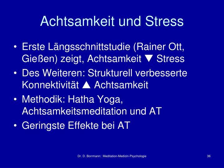 Achtsamkeit und Stress