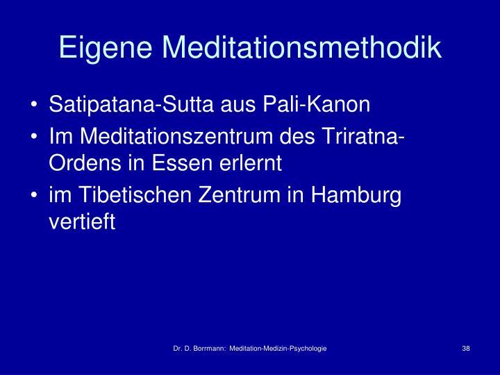 Eigene Meditationsmethodik