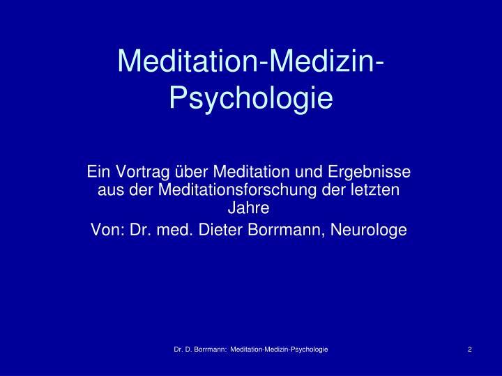 Meditation-Medizin-Psychologie