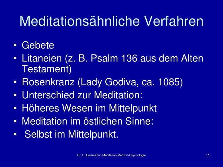 Meditationsähnliche Verfahren