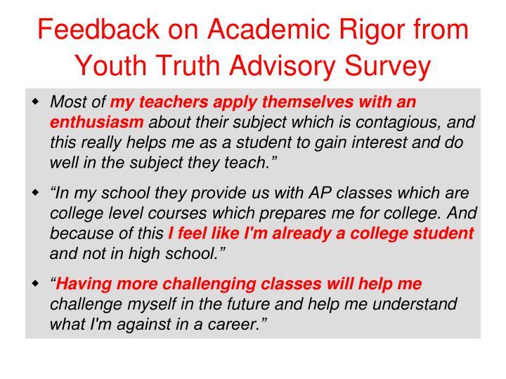 Feedback on Academic Rigor from