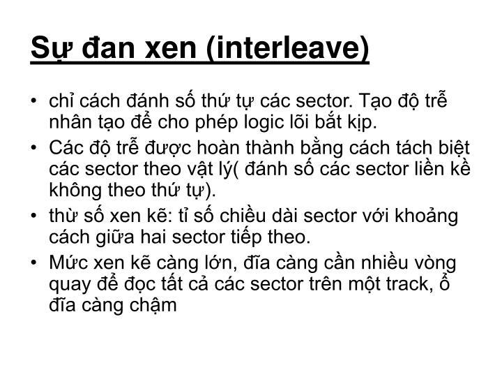 Sự đan xen (interleave)