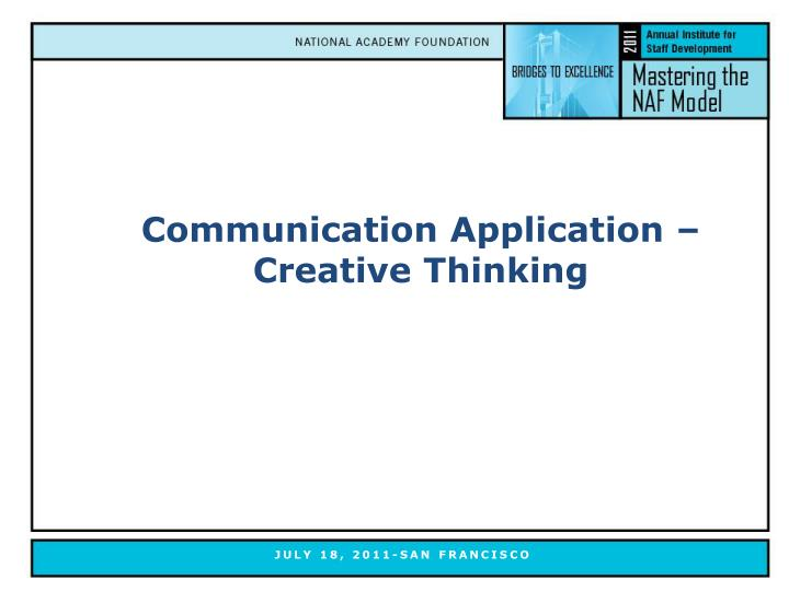 Communication Application – Creative Thinking