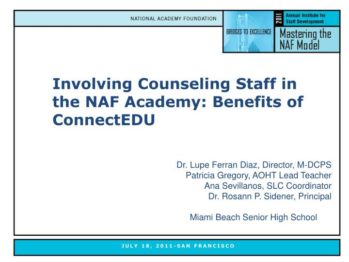 Involving counseling staff in the naf academy benefits of connectedu