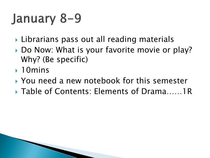 January 8-9