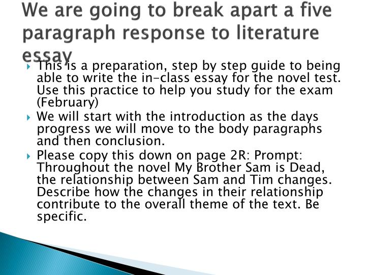 We are going to break apart a five paragraph response to literature essay