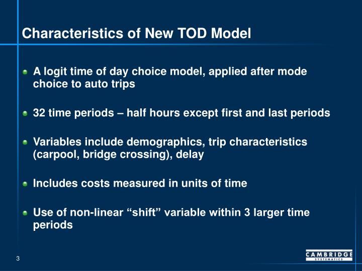 Characteristics of New TOD Model