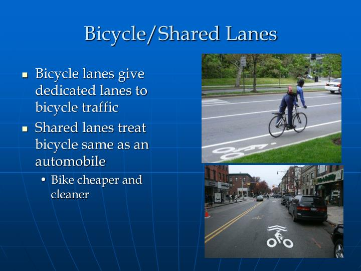 Bicycle/Shared Lanes