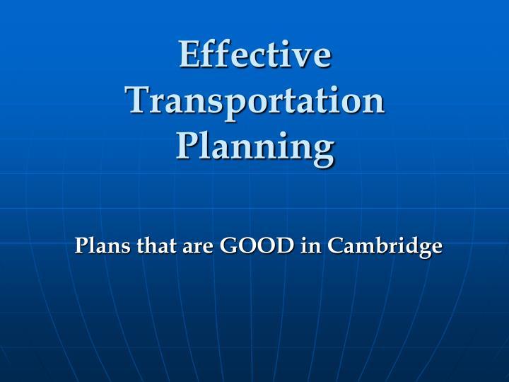Effective Transportation Planning