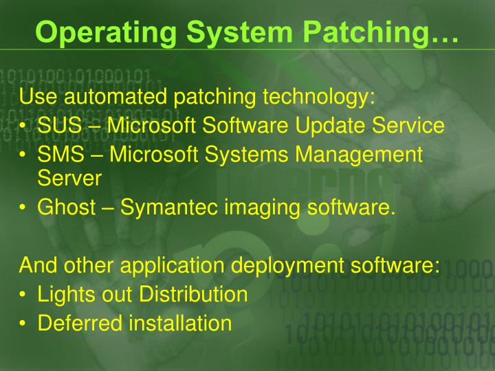 Operating System Patching…