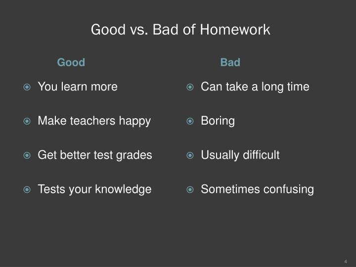 Good vs. Bad of Homework