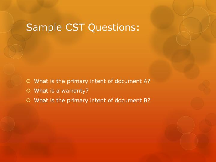 Sample CST Questions: