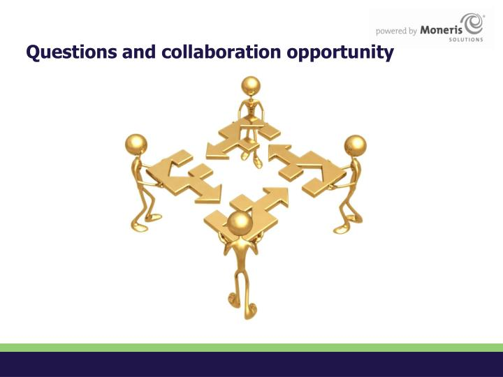 Questions and collaboration opportunity