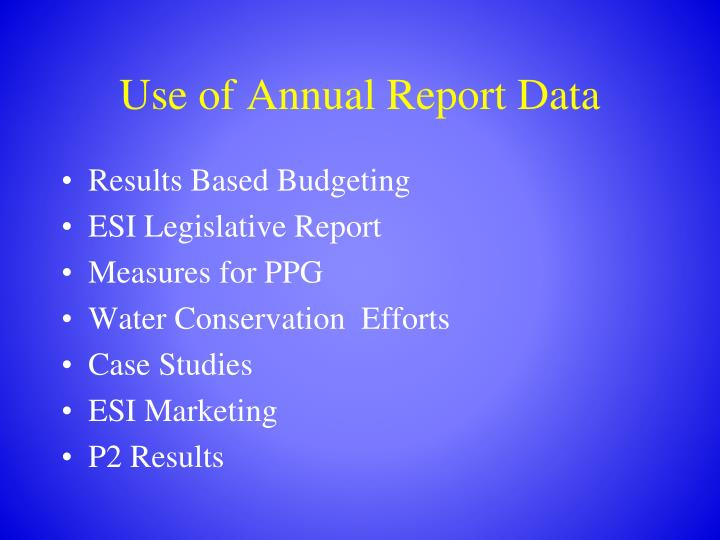Use of Annual Report Data