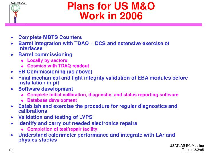 Plans for US M&O