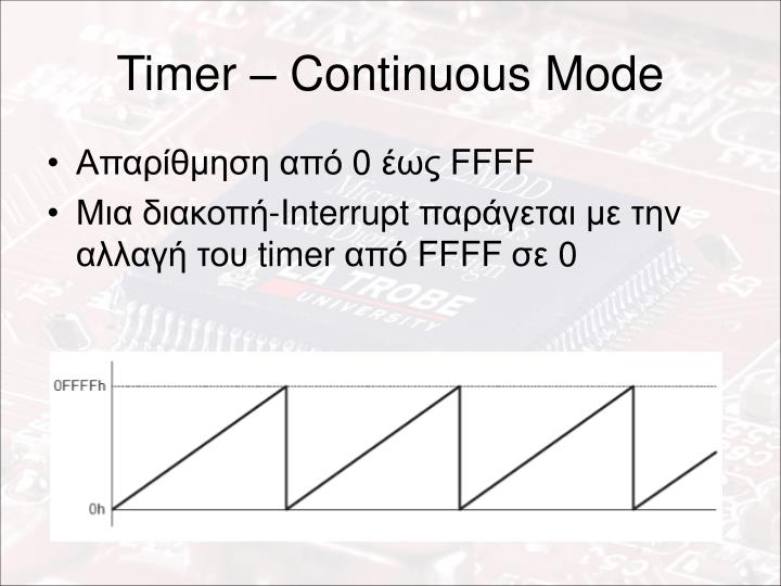 Timer – Continuous Mode
