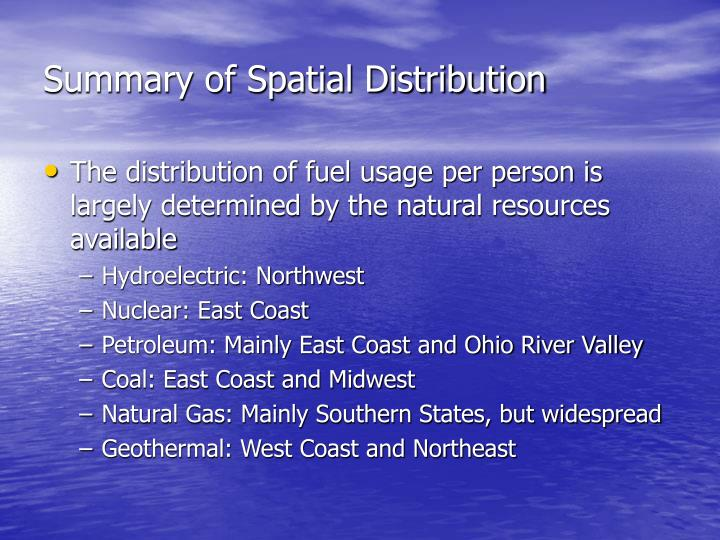 Summary of Spatial Distribution