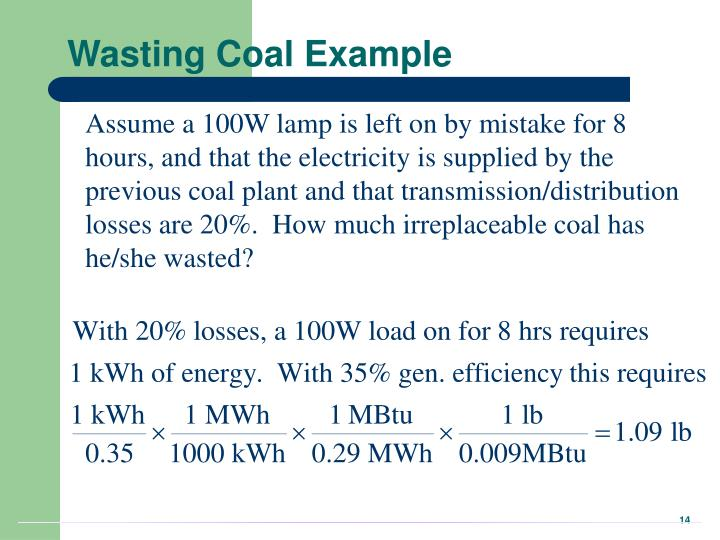 Wasting Coal Example