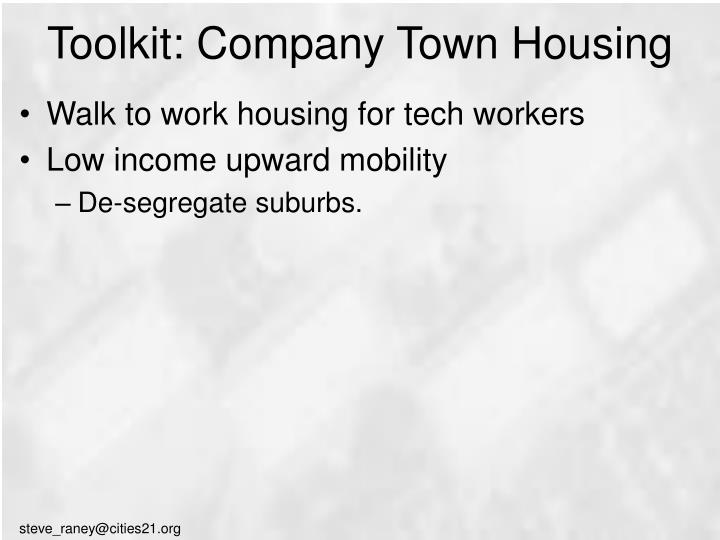Toolkit: Company Town Housing