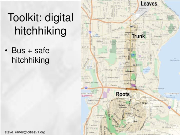 Toolkit: digital hitchhiking