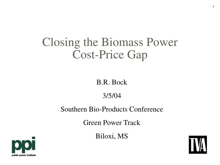 closing the biomass power cost price gap