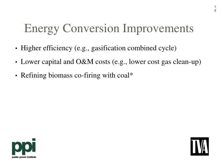 Energy Conversion Improvements
