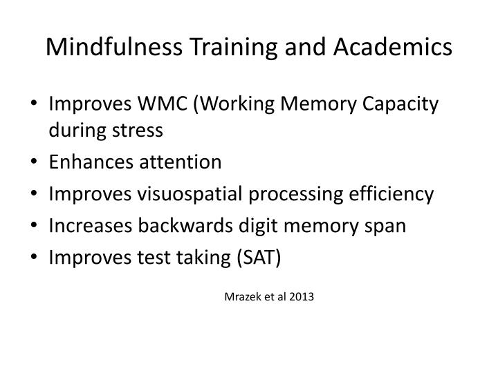 Mindfulness Training and Academics