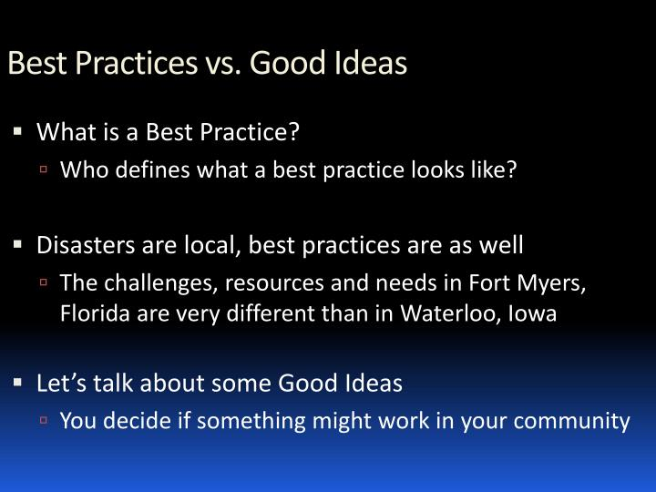 Best practices vs good ideas