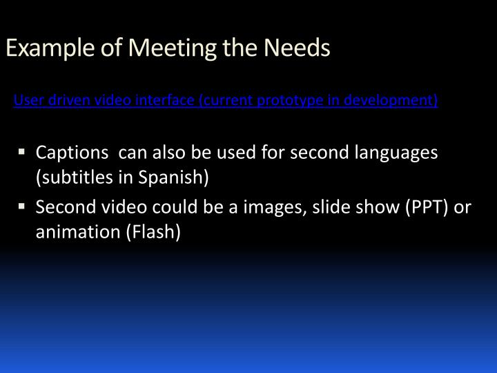 Example of Meeting the Needs