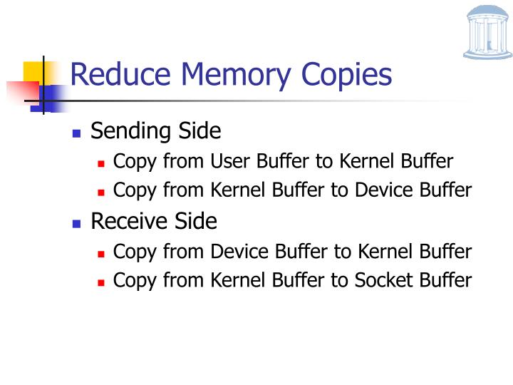 Reduce Memory Copies