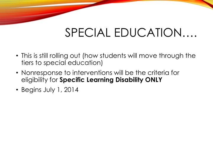 SPECIAL EDUCATION….