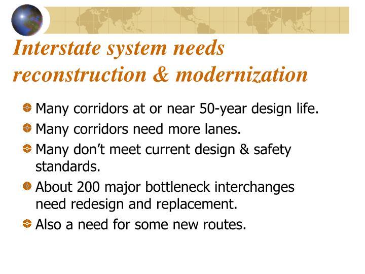 Interstate system needs reconstruction & modernization