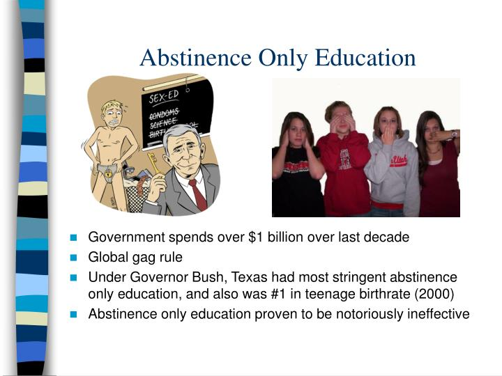 Abstinence Only Education