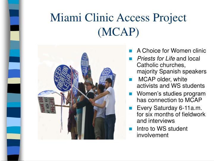 Miami Clinic Access Project (MCAP)