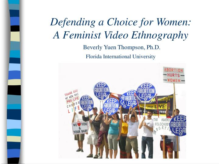 Defending a Choice for Women: