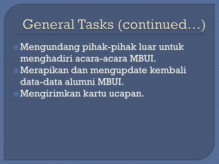 General Tasks (continued…)