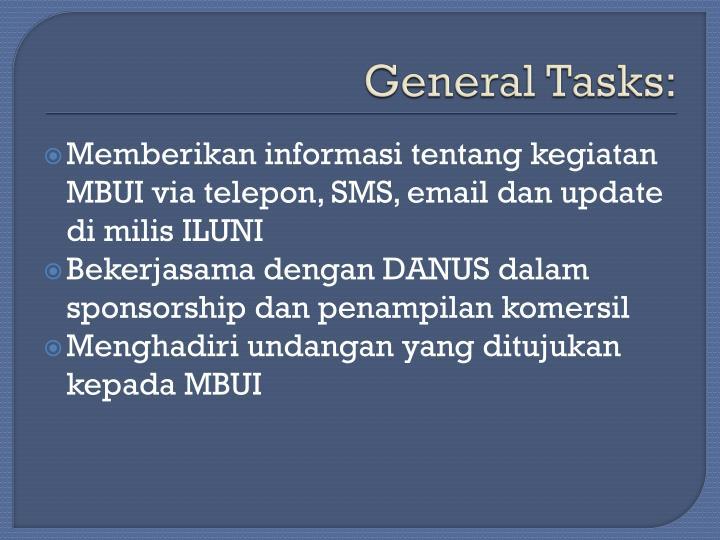 General Tasks: